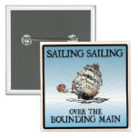 Sailing, Sailing - Over The Bounding Main buttons
