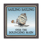 Sailing, Sailing - Over The Bounding Main premium gift boxes
