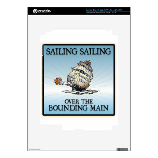 Sailing, Sailing - Over The Bounding Main Decals For iPad 3