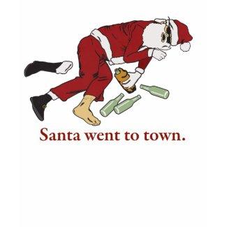 Santa Went to Town T-Shirt shirt