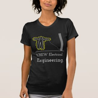 Screw Electrical Engineering Tshirt