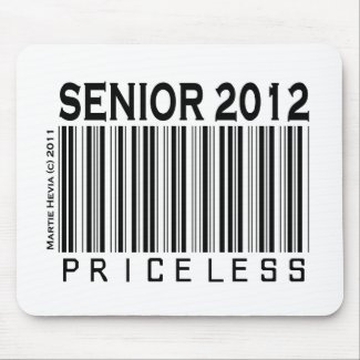 Senior 2012: Priceless - Mousepad mousepad