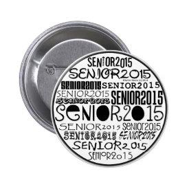 Senior 2015 Button Pin