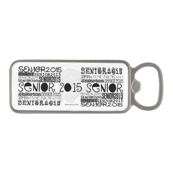 Senior 2015 Magnetic Bottle Opener