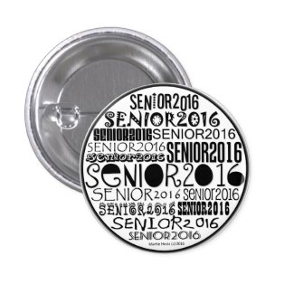 Senior 2016 Button Pin
