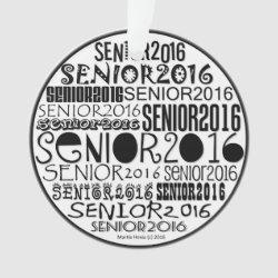 Senior 2016 Round - Rearview Mirror Ornament