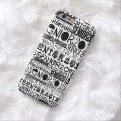 Senior Class of 2015 iPhone 6 Barely There Case