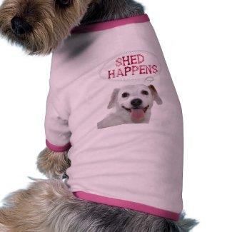 Shed Happens petshirt