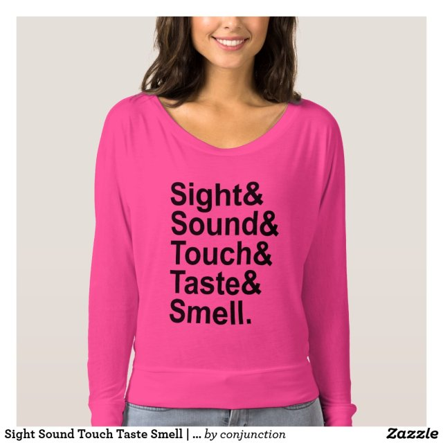 Sight Sound Touch Taste Smell | Five Senses T-Shirt