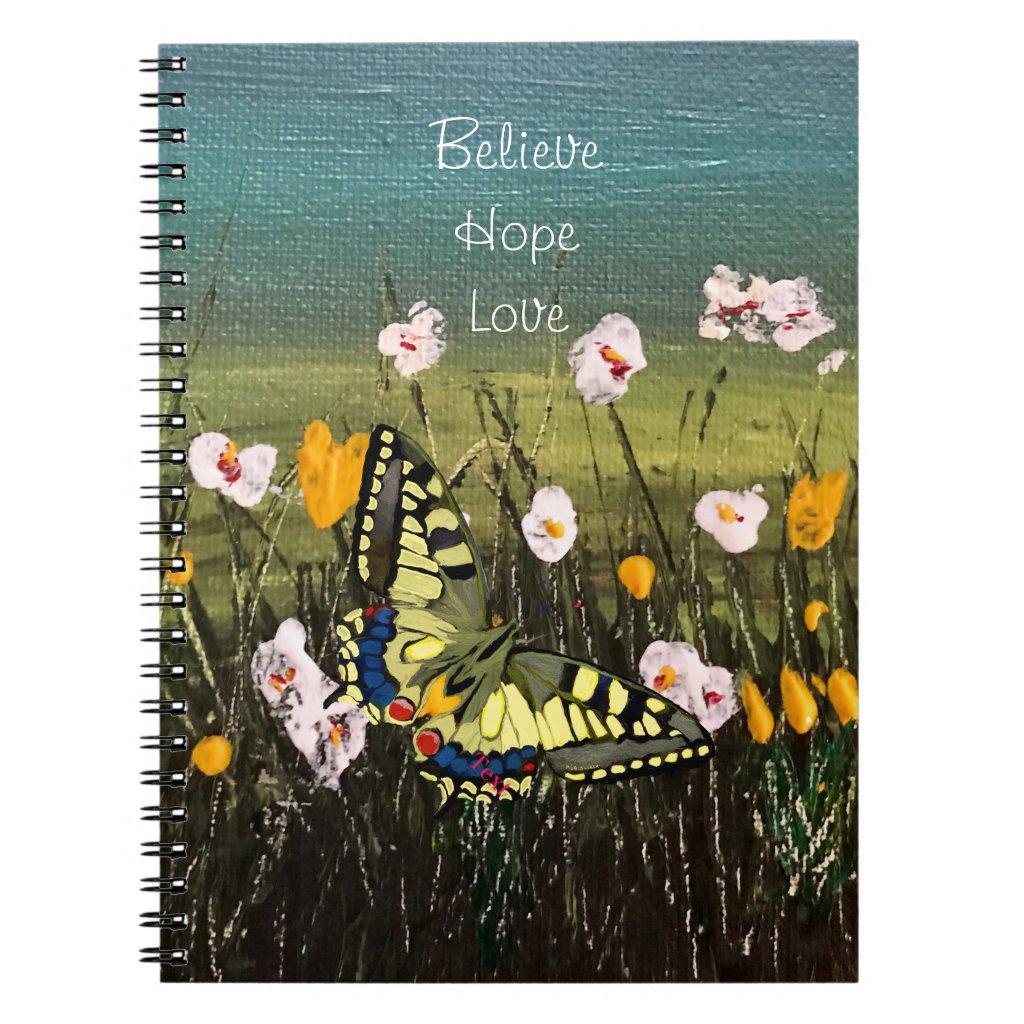 Simple Believe, Hope, Love, Butterfly Notebook