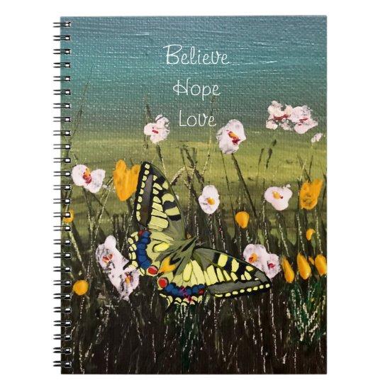 Simple Believe Hope Love Butterfly Notebook