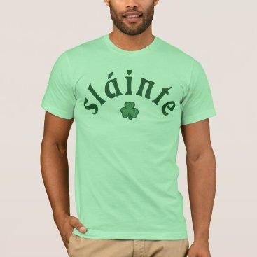 Slainte [shamrock] T-Shirt