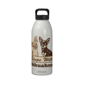 Sleeps With Chihuahuas Drinking Bottle