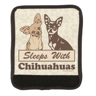 Sleeps With Chihuahuas Funny Dog Handle Wrap