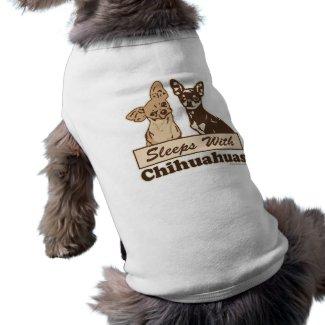 Sleeps With Chihuahuas Pet Tshirt