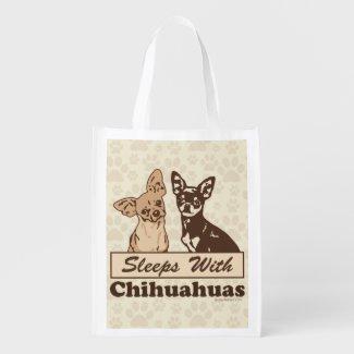 Sleeps With Chihuahuas Reusable Grocery Bag