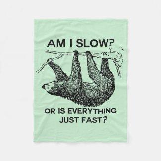 Sloth am I slow? Fleece Blanket