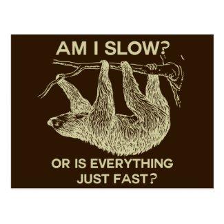 Sloth am I slow? Postcard