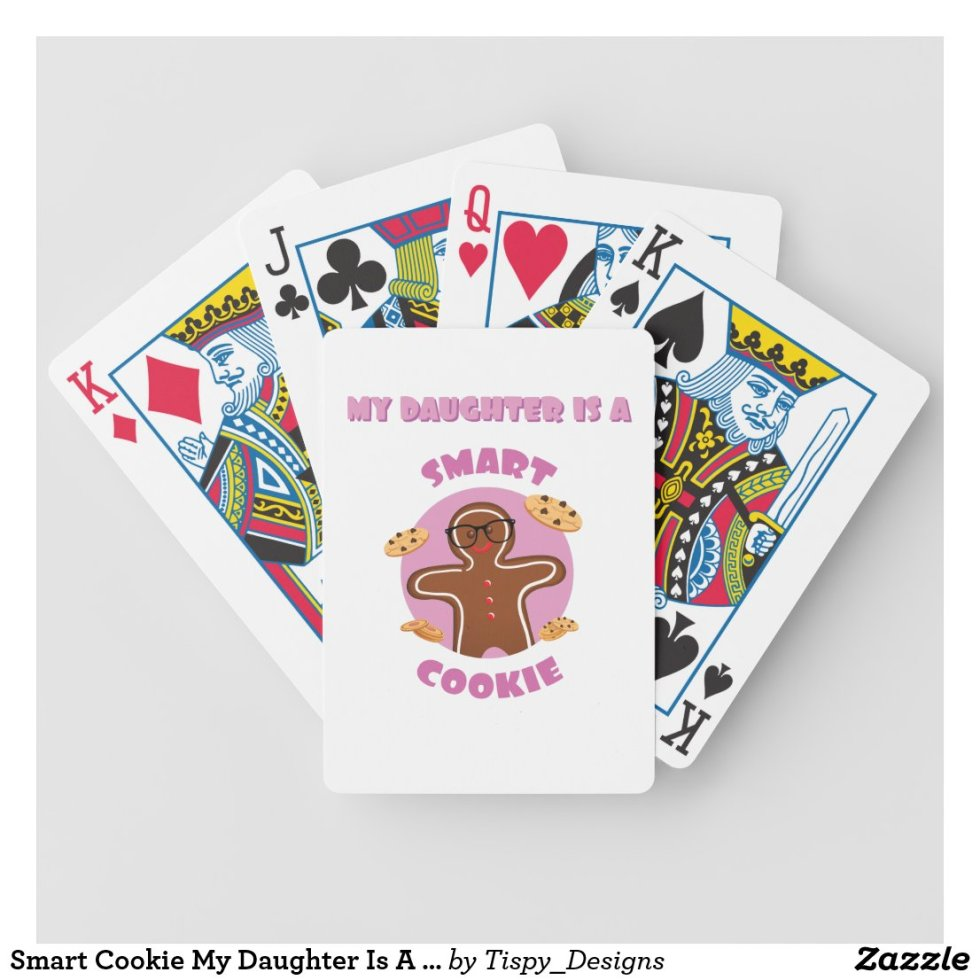 Smart Cookie My Daughter Is A Smart Cookie Proud Bicycle Playing Cards