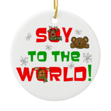 Soy to the World ornament