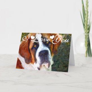 St Bernard Dog Painting I Love You Card