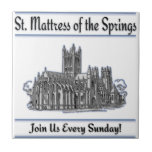 """St. Mattress Of The Springs"" Church tiles"