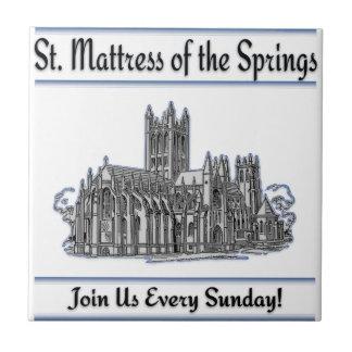 """St. Mattress Of The Springs"" Church Ceramic Tile"