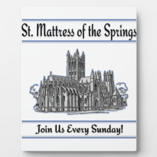 """St. Mattress Of The Springs"" Church Photo Plaques"