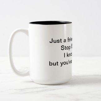 Stop Being Mean 15 oz Mug