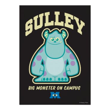 Sulley Big Monster on Campus Poster