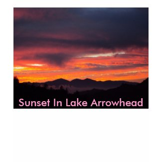 Sunset In Lake Arrowhead shirt