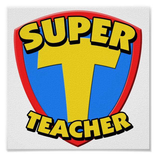 Super Teacher Poster  Zazzle
