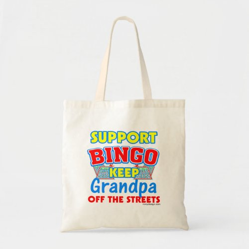 Support Bingo Grandpa Tote Bag