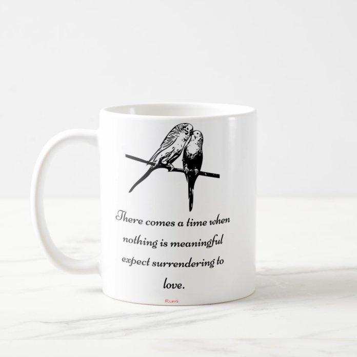 """Surrender To Love"" - Rumi quote mug"