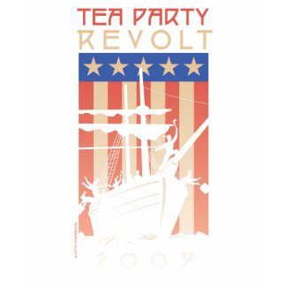 Tea Party Revolt 2009 shirt