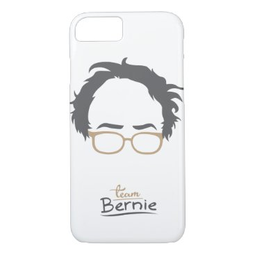 Team Bernie - Bernie Sanders for President 2016 iPhone 8/7 Case