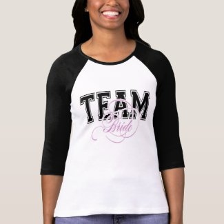 Team Bride 3/4 sleeve Tshirt