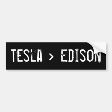 Tesla Greater Than Edison Bumper Sticker
