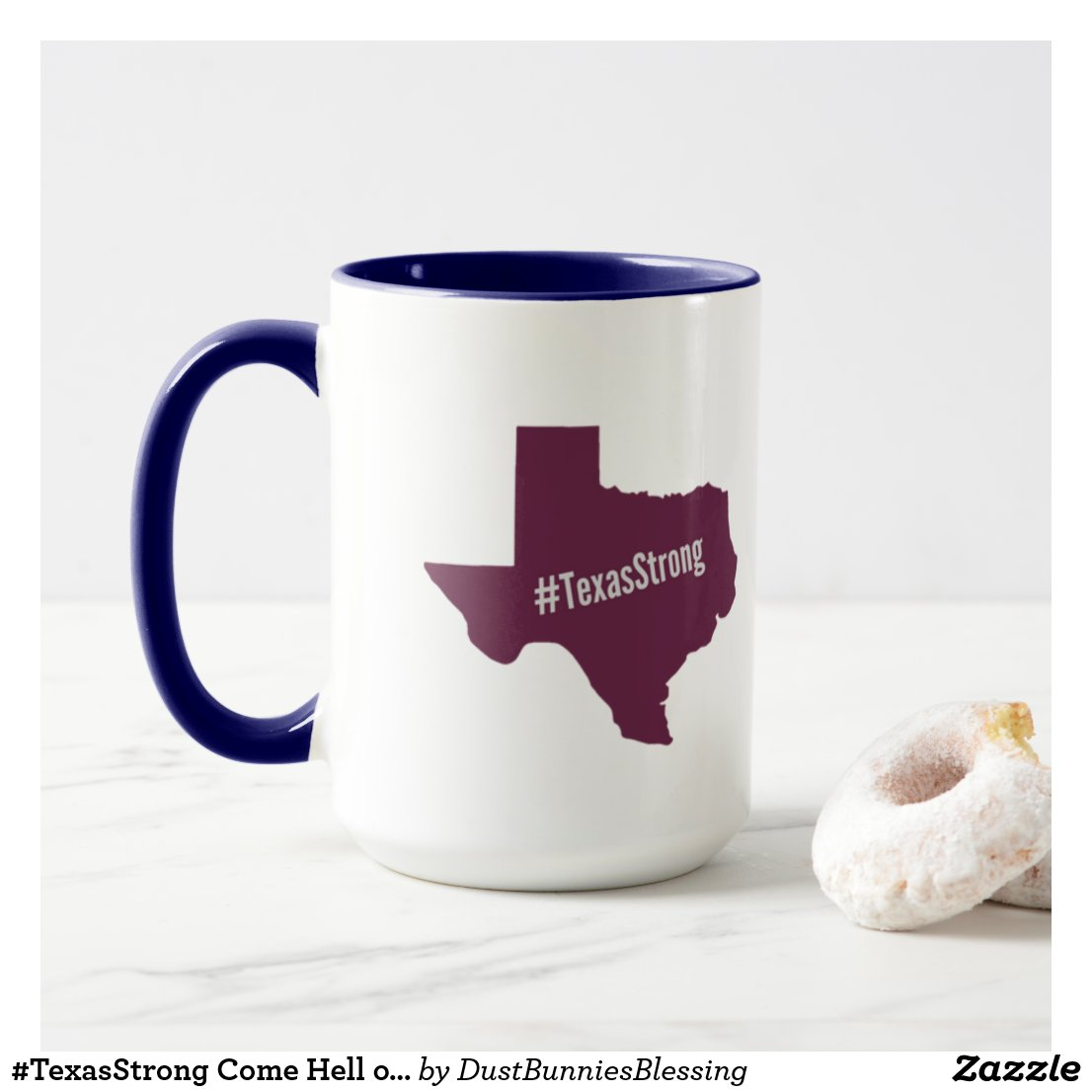 #TexasStrong Come Hell or High Water Mug