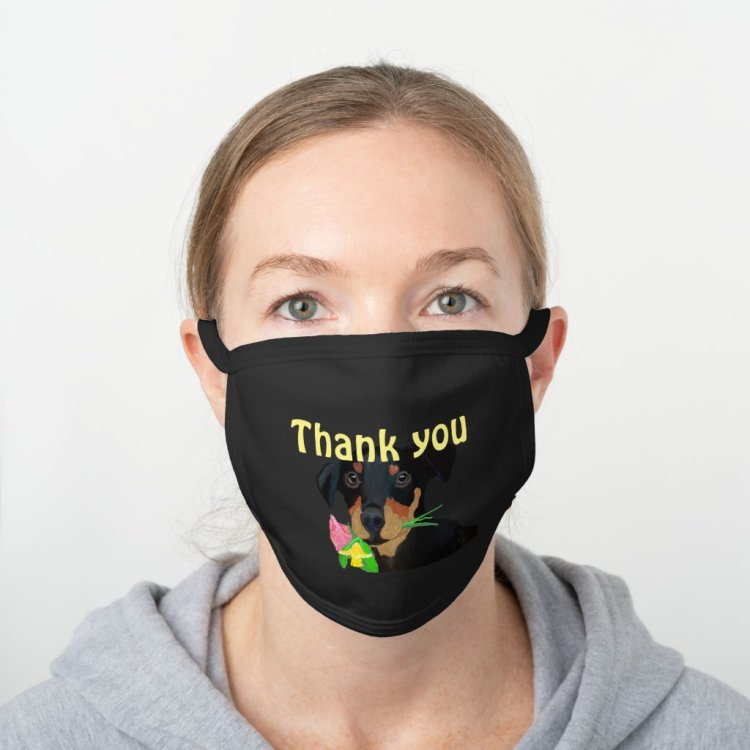 Thank you Doberman Pincher Puppy Black Cotton Face Mask