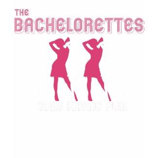 The Bachelorettes t-shirt shirt
