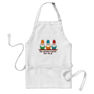 The Gnomes Made Me Do It Aprons