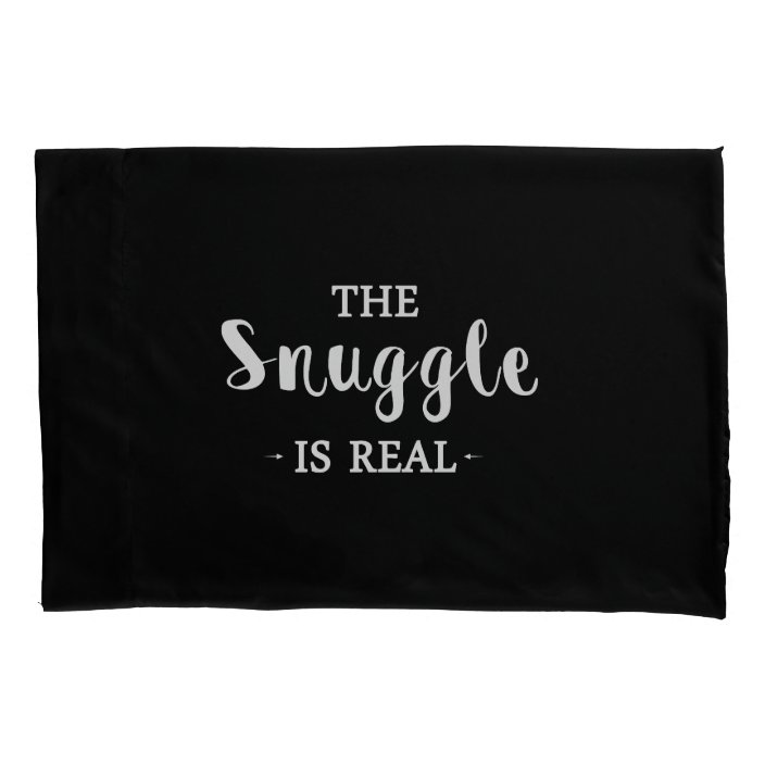 the snuggle is real pillow case zazzle com