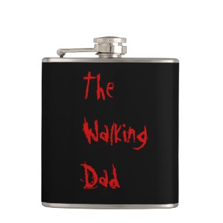 The Walking Dad - Funny Zombie Pun Hip Flask
