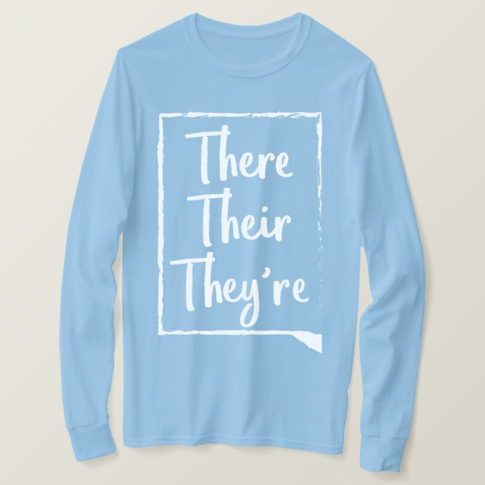 There Their They're - Pink Twisters Words Shirt