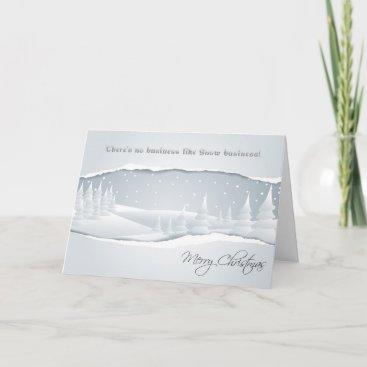 There's no business like snow business! holiday card