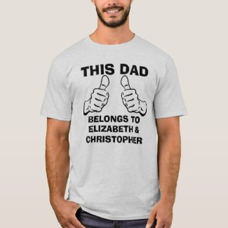 This Dad Belongs To Enter Custom Kids Names T-Shirt