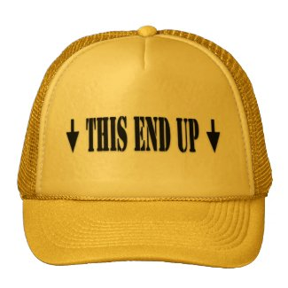 This End Up Trucker Hat