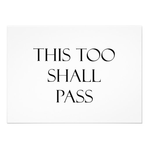 This Too Shall Pass Quotes Strength Quote 4.5x6.25 Paper