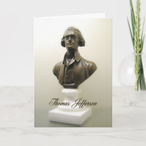 Thomas Jefferson Declaration of Independence Card card